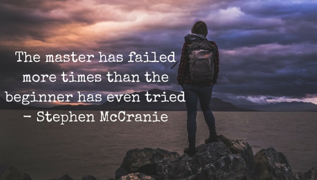 The master has failed more times than the beginner has even tried - Stephen McCranie